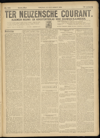 Ter Neuzensche Courant. Algemeen Nieuws- en Advertentieblad voor Zeeuwsch-Vlaanderen / Neuzensche Courant ... (idem) / (Algemeen) nieuws en advertentieblad voor Zeeuwsch-Vlaanderen 1933-12-15