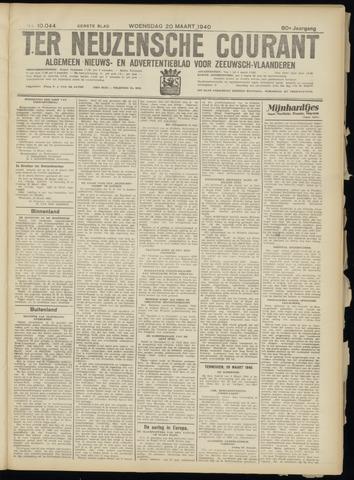 Ter Neuzensche Courant. Algemeen Nieuws- en Advertentieblad voor Zeeuwsch-Vlaanderen / Neuzensche Courant ... (idem) / (Algemeen) nieuws en advertentieblad voor Zeeuwsch-Vlaanderen 1940-03-20