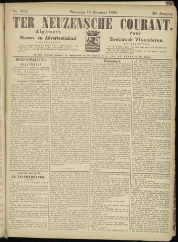 Ter Neuzensche Courant. Algemeen Nieuws- en Advertentieblad voor Zeeuwsch-Vlaanderen / Neuzensche Courant ... (idem) / (Algemeen) nieuws en advertentieblad voor Zeeuwsch-Vlaanderen 1888-12-19