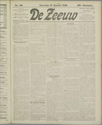 De Zeeuw. Christelijk-historisch nieuwsblad voor Zeeland 1916-01-15
