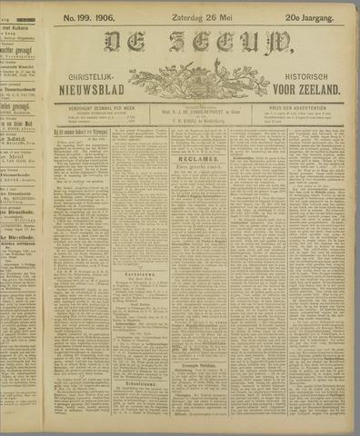 De Zeeuw. Christelijk-historisch nieuwsblad voor Zeeland 1906-05-26