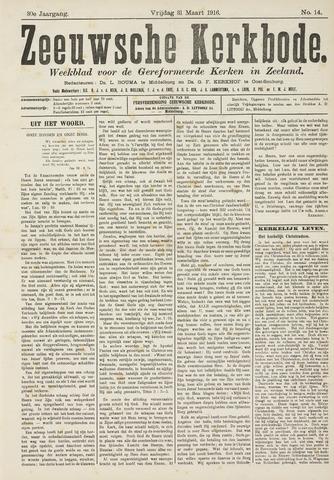 Zeeuwsche kerkbode, weekblad gewijd aan de belangen der gereformeerde kerken/ Zeeuwsch kerkblad 1916-03-31