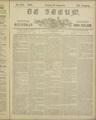 De Zeeuw. Christelijk-historisch nieuwsblad voor Zeeland 1906-08-24