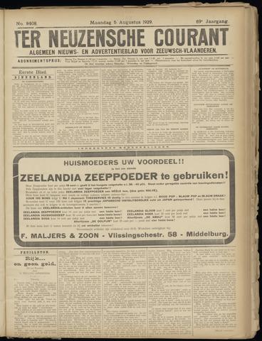 Ter Neuzensche Courant. Algemeen Nieuws- en Advertentieblad voor Zeeuwsch-Vlaanderen / Neuzensche Courant ... (idem) / (Algemeen) nieuws en advertentieblad voor Zeeuwsch-Vlaanderen 1929-08-05