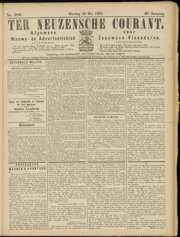 Ter Neuzensche Courant. Algemeen Nieuws- en Advertentieblad voor Zeeuwsch-Vlaanderen / Neuzensche Courant ... (idem) / (Algemeen) nieuws en advertentieblad voor Zeeuwsch-Vlaanderen 1906-05-29