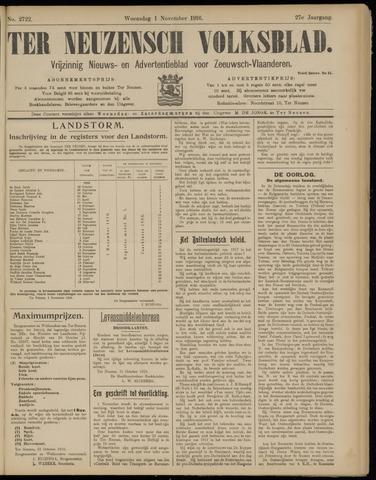Ter Neuzensch Volksblad. Vrijzinnig nieuws- en advertentieblad voor Zeeuwsch- Vlaanderen / Zeeuwsch Nieuwsblad. Nieuws- en advertentieblad voor Zeeland 1916-11-01