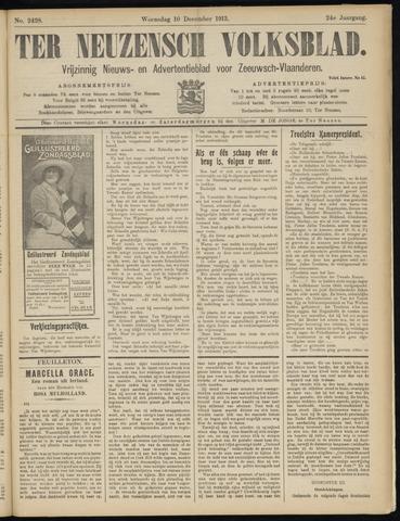 Ter Neuzensch Volksblad. Vrijzinnig nieuws- en advertentieblad voor Zeeuwsch- Vlaanderen / Zeeuwsch Nieuwsblad. Nieuws- en advertentieblad voor Zeeland 1913-12-10