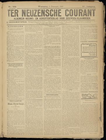 Ter Neuzensche Courant. Algemeen Nieuws- en Advertentieblad voor Zeeuwsch-Vlaanderen / Neuzensche Courant ... (idem) / (Algemeen) nieuws en advertentieblad voor Zeeuwsch-Vlaanderen 1929-01-02