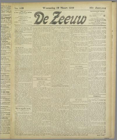 De Zeeuw. Christelijk-historisch nieuwsblad voor Zeeland 1919-03-19