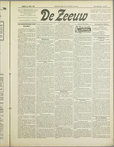 De Zeeuw. Christelijk-historisch nieuwsblad voor Zeeland 1934-04-24