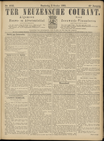 Ter Neuzensche Courant. Algemeen Nieuws- en Advertentieblad voor Zeeuwsch-Vlaanderen / Neuzensche Courant ... (idem) / (Algemeen) nieuws en advertentieblad voor Zeeuwsch-Vlaanderen 1901-10-03