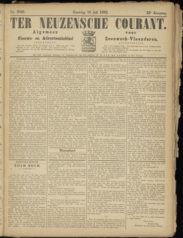 Ter Neuzensche Courant. Algemeen Nieuws- en Advertentieblad voor Zeeuwsch-Vlaanderen / Neuzensche Courant ... (idem) / (Algemeen) nieuws en advertentieblad voor Zeeuwsch-Vlaanderen 1892-07-16