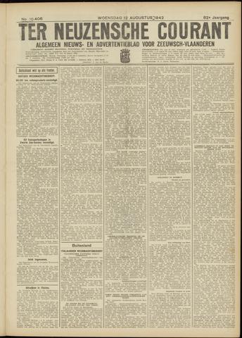Ter Neuzensche Courant. Algemeen Nieuws- en Advertentieblad voor Zeeuwsch-Vlaanderen / Neuzensche Courant ... (idem) / (Algemeen) nieuws en advertentieblad voor Zeeuwsch-Vlaanderen 1942-08-12