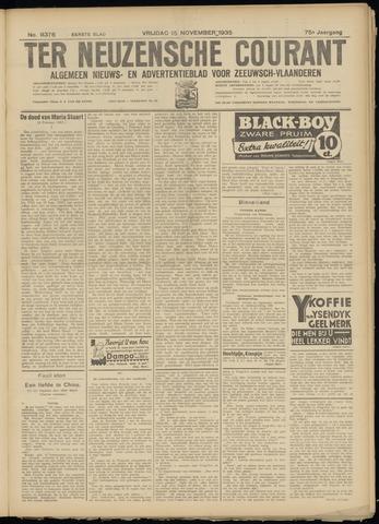 Ter Neuzensche Courant. Algemeen Nieuws- en Advertentieblad voor Zeeuwsch-Vlaanderen / Neuzensche Courant ... (idem) / (Algemeen) nieuws en advertentieblad voor Zeeuwsch-Vlaanderen 1935-11-15