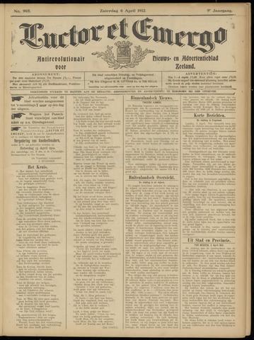Luctor et Emergo. Antirevolutionair nieuws- en advertentieblad voor Zeeland / Zeeuwsch-Vlaanderen. Orgaan ter verspreiding van de christelijke beginselen in Zeeuwsch-Vlaanderen 1912-04-06