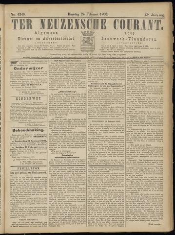 Ter Neuzensche Courant. Algemeen Nieuws- en Advertentieblad voor Zeeuwsch-Vlaanderen / Neuzensche Courant ... (idem) / (Algemeen) nieuws en advertentieblad voor Zeeuwsch-Vlaanderen 1903-02-24