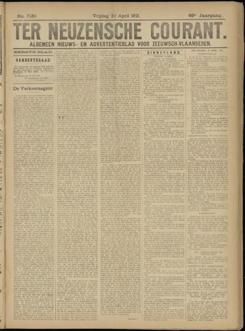 Ter Neuzensche Courant. Algemeen Nieuws- en Advertentieblad voor Zeeuwsch-Vlaanderen / Neuzensche Courant ... (idem) / (Algemeen) nieuws en advertentieblad voor Zeeuwsch-Vlaanderen 1921-04-29
