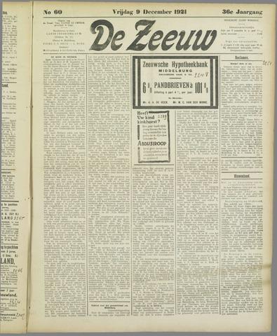 De Zeeuw. Christelijk-historisch nieuwsblad voor Zeeland 1921-12-09