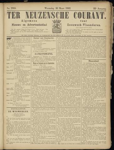 Ter Neuzensche Courant. Algemeen Nieuws- en Advertentieblad voor Zeeuwsch-Vlaanderen / Neuzensche Courant ... (idem) / (Algemeen) nieuws en advertentieblad voor Zeeuwsch-Vlaanderen 1892-03-30