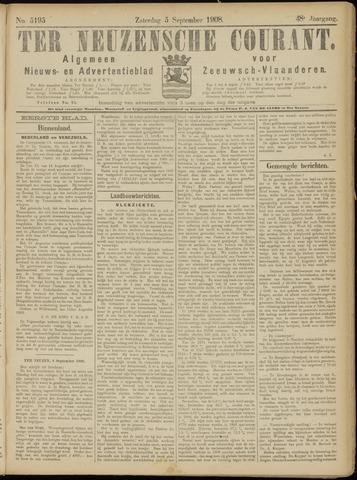 Ter Neuzensche Courant. Algemeen Nieuws- en Advertentieblad voor Zeeuwsch-Vlaanderen / Neuzensche Courant ... (idem) / (Algemeen) nieuws en advertentieblad voor Zeeuwsch-Vlaanderen 1908-09-05