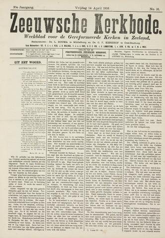 Zeeuwsche kerkbode, weekblad gewijd aan de belangen der gereformeerde kerken/ Zeeuwsch kerkblad 1916-04-14