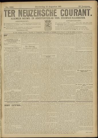 Ter Neuzensche Courant. Algemeen Nieuws- en Advertentieblad voor Zeeuwsch-Vlaanderen / Neuzensche Courant ... (idem) / (Algemeen) nieuws en advertentieblad voor Zeeuwsch-Vlaanderen 1915-08-12