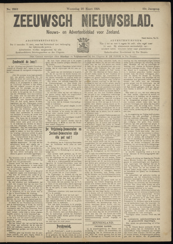 Ter Neuzensch Volksblad. Vrijzinnig nieuws- en advertentieblad voor Zeeuwsch- Vlaanderen / Zeeuwsch Nieuwsblad. Nieuws- en advertentieblad voor Zeeland 1918-03-20