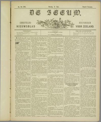 De Zeeuw. Christelijk-historisch nieuwsblad voor Zeeland 1895-06-11