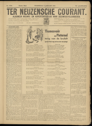 Ter Neuzensche Courant. Algemeen Nieuws- en Advertentieblad voor Zeeuwsch-Vlaanderen / Neuzensche Courant ... (idem) / (Algemeen) nieuws en advertentieblad voor Zeeuwsch-Vlaanderen 1934-01-03