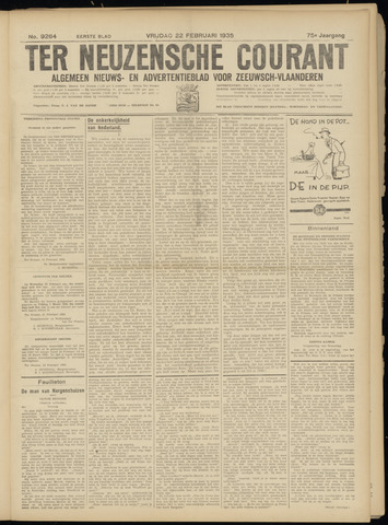 Ter Neuzensche Courant. Algemeen Nieuws- en Advertentieblad voor Zeeuwsch-Vlaanderen / Neuzensche Courant ... (idem) / (Algemeen) nieuws en advertentieblad voor Zeeuwsch-Vlaanderen 1935-02-22