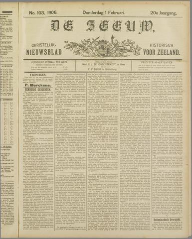 De Zeeuw. Christelijk-historisch nieuwsblad voor Zeeland 1906-02-01