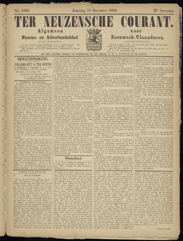 Ter Neuzensche Courant. Algemeen Nieuws- en Advertentieblad voor Zeeuwsch-Vlaanderen / Neuzensche Courant ... (idem) / (Algemeen) nieuws en advertentieblad voor Zeeuwsch-Vlaanderen 1883-12-15