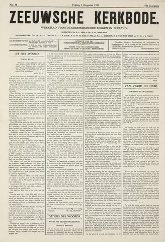 Zeeuwsche kerkbode, weekblad gewijd aan de belangen der gereformeerde kerken/ Zeeuwsch kerkblad 1939-08-04