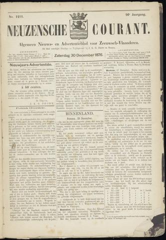 Ter Neuzensche Courant. Algemeen Nieuws- en Advertentieblad voor Zeeuwsch-Vlaanderen / Neuzensche Courant ... (idem) / (Algemeen) nieuws en advertentieblad voor Zeeuwsch-Vlaanderen 1876-12-30