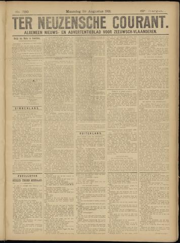 Ter Neuzensche Courant. Algemeen Nieuws- en Advertentieblad voor Zeeuwsch-Vlaanderen / Neuzensche Courant ... (idem) / (Algemeen) nieuws en advertentieblad voor Zeeuwsch-Vlaanderen 1921-08-29