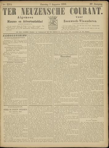Ter Neuzensche Courant. Algemeen Nieuws- en Advertentieblad voor Zeeuwsch-Vlaanderen / Neuzensche Courant ... (idem) / (Algemeen) nieuws en advertentieblad voor Zeeuwsch-Vlaanderen 1886-08-07