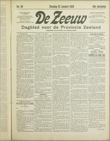 De Zeeuw. Christelijk-historisch nieuwsblad voor Zeeland 1929-01-22