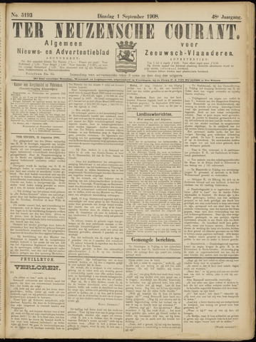 Ter Neuzensche Courant. Algemeen Nieuws- en Advertentieblad voor Zeeuwsch-Vlaanderen / Neuzensche Courant ... (idem) / (Algemeen) nieuws en advertentieblad voor Zeeuwsch-Vlaanderen 1908-09-01