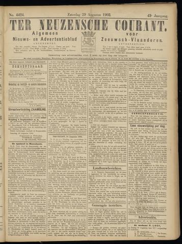 Ter Neuzensche Courant. Algemeen Nieuws- en Advertentieblad voor Zeeuwsch-Vlaanderen / Neuzensche Courant ... (idem) / (Algemeen) nieuws en advertentieblad voor Zeeuwsch-Vlaanderen 1903-08-29