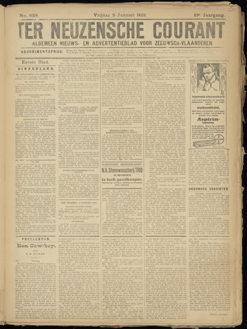 Ter Neuzensche Courant. Algemeen Nieuws- en Advertentieblad voor Zeeuwsch-Vlaanderen / Neuzensche Courant ... (idem) / (Algemeen) nieuws en advertentieblad voor Zeeuwsch-Vlaanderen 1929-01-04