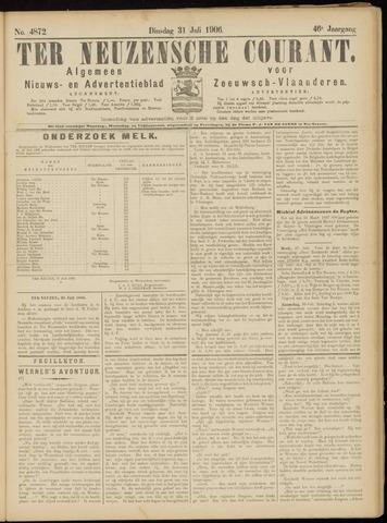 Ter Neuzensche Courant. Algemeen Nieuws- en Advertentieblad voor Zeeuwsch-Vlaanderen / Neuzensche Courant ... (idem) / (Algemeen) nieuws en advertentieblad voor Zeeuwsch-Vlaanderen 1906-07-31