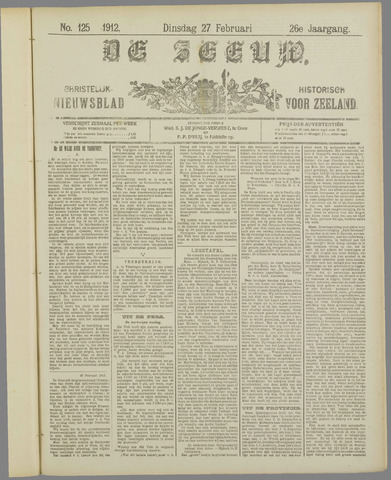 De Zeeuw. Christelijk-historisch nieuwsblad voor Zeeland 1912-02-27