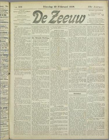 De Zeeuw. Christelijk-historisch nieuwsblad voor Zeeland 1918-02-19