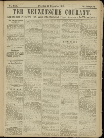 Ter Neuzensche Courant. Algemeen Nieuws- en Advertentieblad voor Zeeuwsch-Vlaanderen / Neuzensche Courant ... (idem) / (Algemeen) nieuws en advertentieblad voor Zeeuwsch-Vlaanderen 1919-12-16
