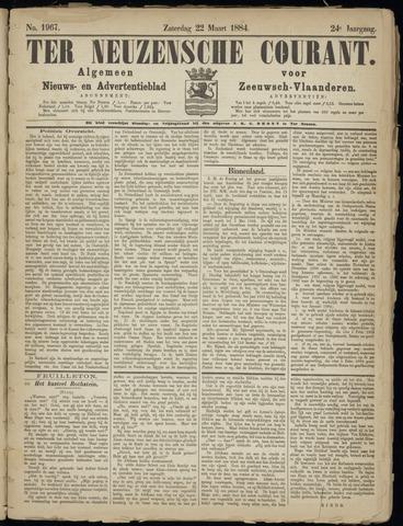 Ter Neuzensche Courant. Algemeen Nieuws- en Advertentieblad voor Zeeuwsch-Vlaanderen / Neuzensche Courant ... (idem) / (Algemeen) nieuws en advertentieblad voor Zeeuwsch-Vlaanderen 1884-03-22
