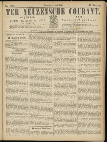 Ter Neuzensche Courant. Algemeen Nieuws- en Advertentieblad voor Zeeuwsch-Vlaanderen / Neuzensche Courant ... (idem) / (Algemeen) nieuws en advertentieblad voor Zeeuwsch-Vlaanderen 1901-05-04