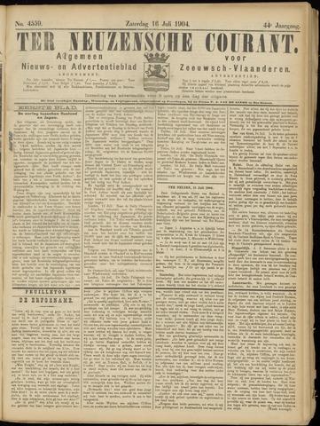 Ter Neuzensche Courant. Algemeen Nieuws- en Advertentieblad voor Zeeuwsch-Vlaanderen / Neuzensche Courant ... (idem) / (Algemeen) nieuws en advertentieblad voor Zeeuwsch-Vlaanderen 1904-07-16