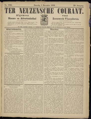 Ter Neuzensche Courant. Algemeen Nieuws- en Advertentieblad voor Zeeuwsch-Vlaanderen / Neuzensche Courant ... (idem) / (Algemeen) nieuws en advertentieblad voor Zeeuwsch-Vlaanderen 1883-12-01
