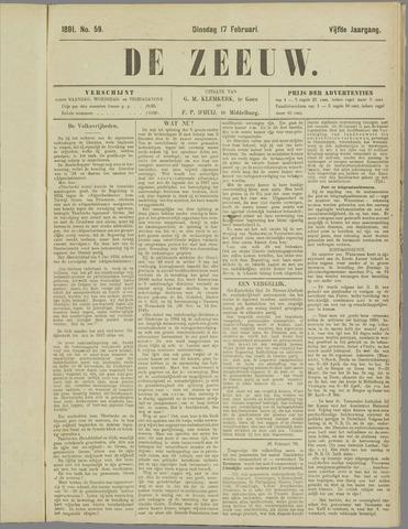 De Zeeuw. Christelijk-historisch nieuwsblad voor Zeeland 1891-02-17