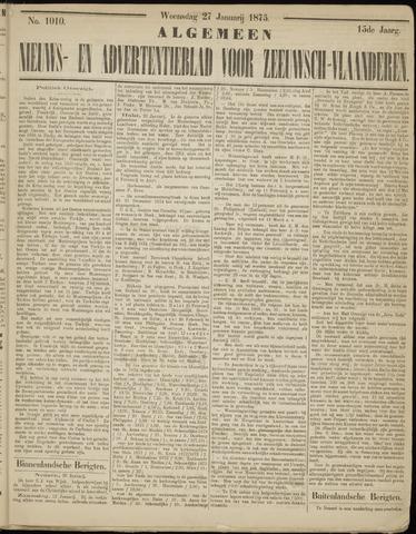 Ter Neuzensche Courant. Algemeen Nieuws- en Advertentieblad voor Zeeuwsch-Vlaanderen / Neuzensche Courant ... (idem) / (Algemeen) nieuws en advertentieblad voor Zeeuwsch-Vlaanderen 1875-01-27